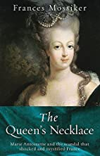 The Queen's necklace by Frances Mossiker