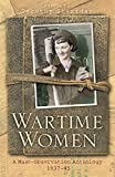Sheridan, Dorothy: Wartime Women: A Mass-Observation Anthology, 1937-1945