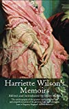 Blanch, Leslie: Harriette Wilson&#39;s Memoirs