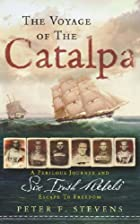 The Voyage of the Catalpa: A Perilous…