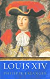 Erlanger, Philippe: Louis XIV