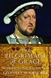 Moorhouse, Geoffrey: Pilgrimage of Grace