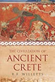 Willetts, R.F.: The Civilization of Ancient Crete