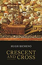 Crescent and Cross: The Battle of Lepanto…
