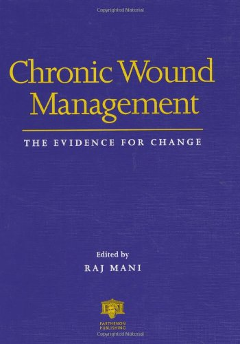 chronic-wound-management-the-evidence-for-change