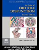 Kirby, Roger S.: An Atlas of Erectile Dysfunction (Encyclopedia of Visual Medicine Series)