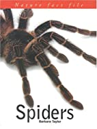 Spiders (Nature Fact File) by Barbara Taylor