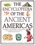 Steele, Philip: The Encyclopedia of the Ancient Americas: Step into the World of the Inuit, Native American, Aztec, Maya, and Inca Peoples