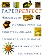 Perfect Paper: Hundreds of Stunning…