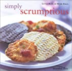 Simply Scrumptious: Little Book of Home…