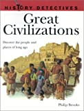 Brooks, Philip: Great Civilizations