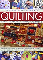 Quilting: A practical guide to quilting and…