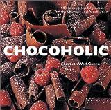 Wolf-Cohen, Elizabeth: Chocoholic