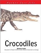 Crocodiles (Nature Fact File) by Barbara…