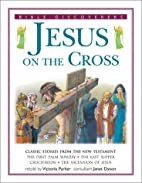 Jesus on The Cross (Bible Discoverers) by…