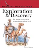 Adams, Simon: Exploration &amp; Discovery: The Amazing Journeys of the People Who Traveled Our World