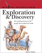 Exploration & Discovery (History Detectives)…