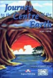 Gray, Elizabeth: Journey to the Centre of the Earth: Reader and Activity Book