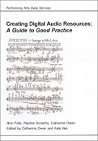 Creating Digital Audio Resources: A Guide to…