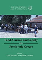 Food, Cuisine and Society in Prehistoric…