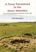 A Norse Farmstead in the Outer Hebrides:…