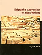 Epigraphic Approaches to Indus Writing…