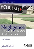 Negligence in Valuations and Surveys (Case…