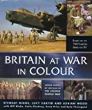 Binns, Stuart: Britain at War in Colour