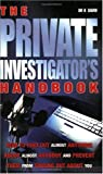 Gavin, Kevin: The Private Investigator&#39;s Handbook