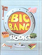 The Big Bang Book: Toys and Games To Make by…