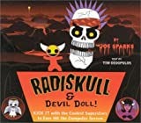Joe Sparks: Radiskull & Devil Doll: Kick It with the Coolest Superstars to Ever Hit the Computer