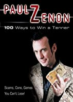 100 Ways to Win a Tenner by Paul Zenon