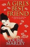 Marley, Louise: A Girl's Best Friend