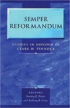 Semper Reformandum: Studies in Honor of…