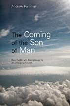 The Coming of the Son of Man: New Testament…