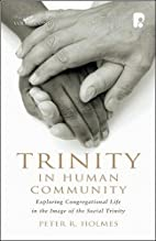 Trinity In Human Community by Holmes R.,…