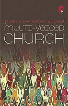 Multi-Voiced Church by Stuart Murray…