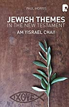 Jewish Themes in the New Testament: Yam…