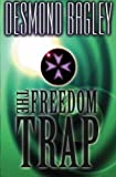 Bagley, Desmond: The Freedom Trap