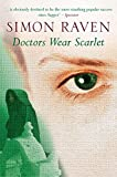Raven, Simon: Doctors Wear Scarlet