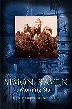 Morning Star by Simon Raven