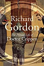 Private Life of Doctor Crippen by Richard…