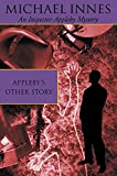 Innes, Michael: Appleby&#39;s Other Story
