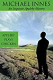 Innes, Michael: Appleby Plays Chicken