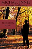 Innes, Michael: The Bloody Wood