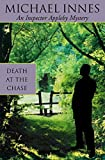 Innes, Michael: Death at the Chase