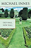 Innes, Michael: Old Hall, New Hall