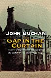 Buchan, John: The Gap in the Curtain