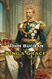Buchan, John: The King's Grace: 1910-1935