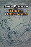 Buchan, John: The Three Hostages